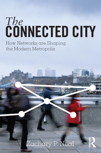 The connected City by Zachary P. Neal